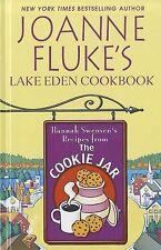 Joanne Fluke's Lake Eden Cookbook : Hannah Swensen's Recipes from the Cookie...