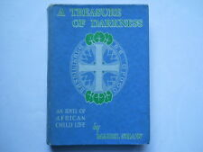 A Treasure of Darkness an Idyll of  African Child Life  by Mabel Shaw vintage bk
