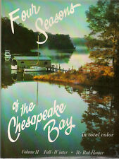 FOUR SEASONS OF THE CHESAPEAKE BAY vol 2 Red Hamer (1984) signed/# by the author