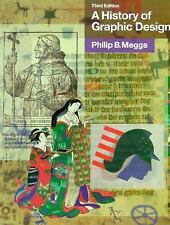 A Meggs' History of Graphic Design by Philip B Meggs