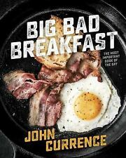 Big Bad Breakfast by John Currence (2016, Hardcover)
