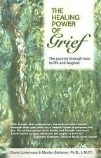 The Healing Power of Grief: The Journey Through Loss to Life and Laugh-ExLibrary