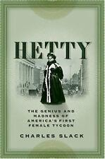 Hetty: The Genius and Madness of America's First Female Tycoon