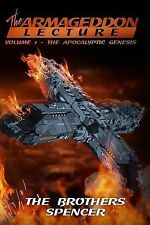 The Armageddon Lecture : Volume One (2014, Paperback)