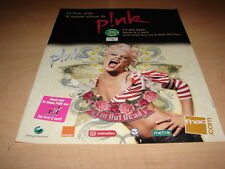 PINK - I'M NOT DEAD!!!!!!!!!!!!!!!!!!!!!! FRENCH ADVERT