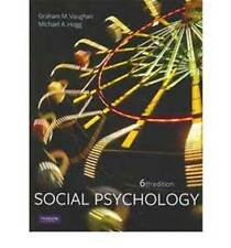 Social Psychology (6th Edition) By Graham M. Vaughan and Michael A. Hogg, New