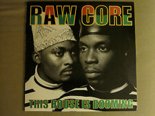 """RAW CORE THIS HOUSE IS BOOMING 12"""" ORIG '90 ORPHEUS HIP HOP HOUSE NM"""