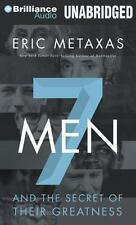 Seven Men : And the Secret of Their Greatness by Eric Metaxas (2014, CD,...