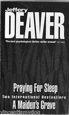 Praying for Sleep & A Maiden's Grave by Jeffery Deaver (Paperback, 2001)