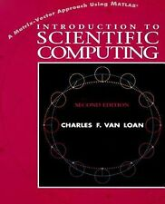 Introduction to Scientific Computing: A Matrix-Vector Approach Using MATLAB (2nd