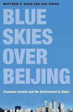 Blue Skies over Beijing: Economic Growth and the Environment in China, Zheng, Si