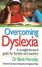Good, Overcoming Dyslexia: A Straightforward Guide for Families and Teachers, Ho