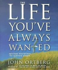 The Life You've Always Wanted Running Press Miniature Editions - Ortberg, John -