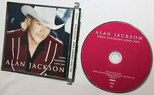 When Somebody Loves You by Alan Jackson CD Mint Condition