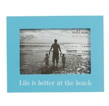 "Life's better at the beach Photo Frame Blue. 6"" x 4"" photos. Nautical, seaside"