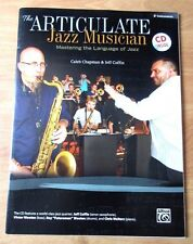 The Articulate Jazz Musician: Mastering the Language of Jazz E-Flat Instruments
