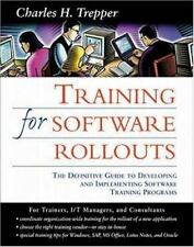 Training for Software Rollouts: The Definitive Guide to Developing and-ExLibrary