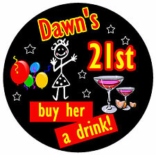 21st BIRTHDAY BADGE (STICK LADY) - BIG PERSONALISED BADGE, ANY NAME & AGE - NEW