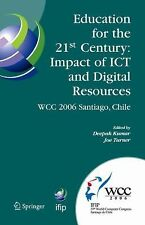 Education for the 21st Century - Impact of ICT and Digital Resources : IFIP...