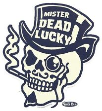 Mister Dead Lucky Sticker Decal Vince Ray VR67