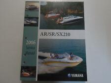 2006 Yamaha AR/SR/SX210 Boat Service Repair Shop Manual OEM BOOK 06 NEW