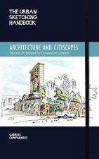 The Urban Sketching Handbook: Architecture and Cityscapes : Tips and...