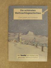 Die schönsten Weihnachtsgeschichten - Zum Lesen und Vorlesen - BIOVITAL - RAR!