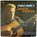 PORTER WAGONER Tore Down LP (1974) (COUNTRY) NM- NM-