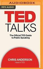 TED Talks : The Official TED Guide to Public Speaking by Chris Anderson...