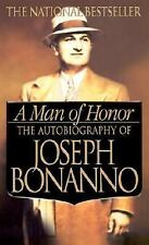 A Man of Honor : The Autobiography of Joseph Bonanno by Joseph Bonanno (2003,...