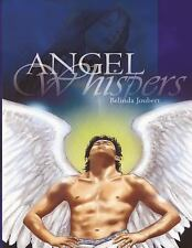 Angel Whispers : Embrace Divine Love from the Messengers of God (2014,...