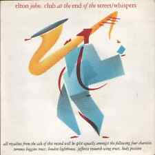 Elton John-club at the end of the street.7""