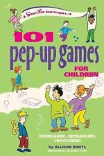 SmartFun Activity Bks.: 101 Pep-Up Games for Children : Refreshing,...