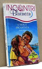 L'ISOLA INCANTATA [Incontri Bluemoon 1] (possibilità di spedizione a 2,00 euro)