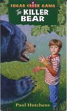 The Killer Bear Sugar Creek Gang Original Series)