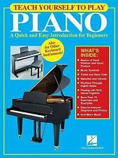 Teach Yourself to Play Piano : A Quick and Easy Introduction for Beginners...