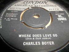 "CHARLES BOYER "" WHERE DOES LOVE GO "" 7"" SINGLE 1965 EXCELLENT LONDON"