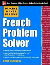 Practice Makes Perfect French Problem Solver: With 90 Exercises (Practice Makes