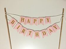 "Pink And Glitter Gold ""Happy Birthday"" Cake Topper Flag Garland Banner/Bunting"