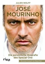 Jose Mourinho Die Biografie Fussball Trainer The Special One Buch Julien Wolff