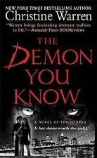 Warren, Christine The Demon You Know (Others) Very Good Book