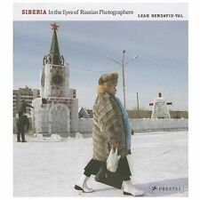 Siberia: In the Eyes of Russian Photographers, Bendavid-Val, Leah, Books