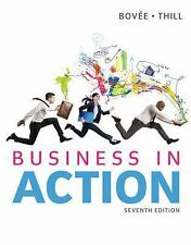 Business in Action by Courtland L. Bovee and John V. Thill (2014, Paperback)