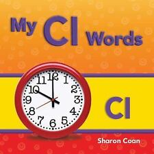 My Cl Words (Targeted Phonics: Short E)