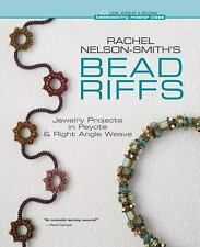 Rachel Nelson-Smith's Bead Riffs: Jewelry Projects in Peyote & Right A-ExLibrary