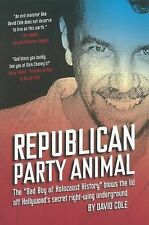 "Republican Party Animal: The ""Bad Boy of Holocaust History"" Blows the"
