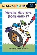 I'm Going to Read (Level 1): Where Are the Dogsharks? (I'm Going to Read Series)