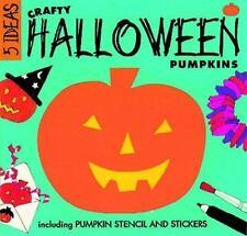 Crafty Halloween Pumpkins (Five Ideas Series)