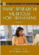 Basic Research Methods for Librarians (Library and Information Science Text)