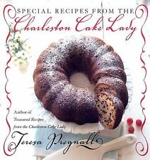 Special Recipes from the Charleston Cake Lady by Wally Pregnall and Teresa...